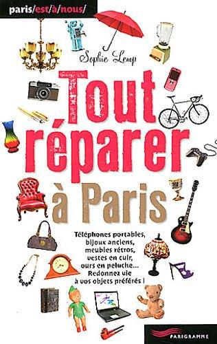 Tout réparer à Paris