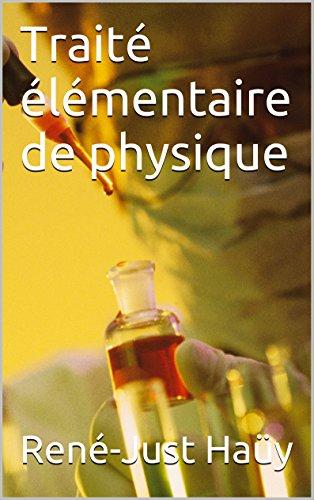 Traité élémentaire de physique (French Edition)