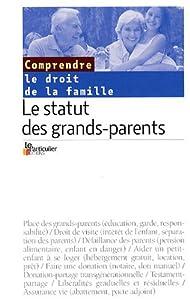 """Afficher """"Le Statut des grands-parents : Droit de la Famille"""""""