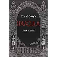 Edward Gorey's Dracula a Toy Theatre