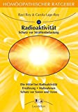 Homöopathischer Ratgeber, Bd.13, Radioaktivität, Ozon und Sonne