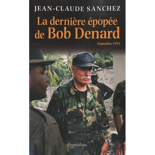 La dernière épopée de Bob Denard : septembre 1995