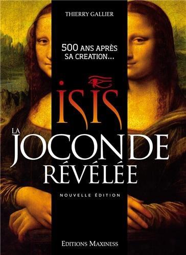Isis, la Joconde révélée : 500 ans après sa création.