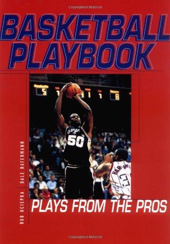 Basketball Playbook: Plays from the Pros (Spalding Sports Library) por Bob Ociepka