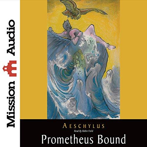 Prometheus Bound  Audiolibri