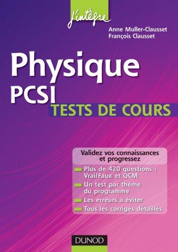 Physique PCSI - Tests de cours: Testez-vous et progressez !