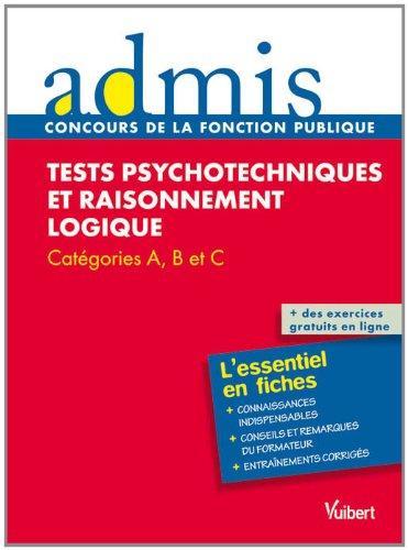 Concours épreuve Tests psychotechniques et raisonnement logique - Ecrit - Catégories A, B, C - Admis - L'essentiel en fiches