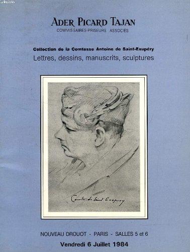 COLLECTION DE LA COMTESSE ANTOINE DE SAINT-EXUPERY, LETTRES, DESSINS, MANUSCRITS, SCULPTURES (CATALOGUE)
