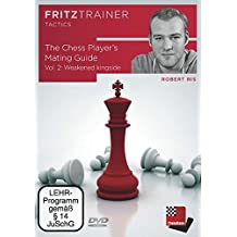 Robert Ris: The Chess Player's Mating Guide Vol. 2: Weakened kingside