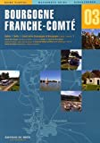 BOURGOGNE FRANCHE COMTE...
