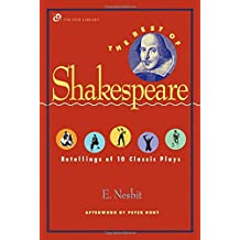 The Best of Shakespeare: Retellings of 10 Classic Plays (Opie Library) (The Iona and Peter Opie Library of Children's Literature)
