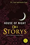 House-of-Night - Die Storys: Alle 4 Storys in einem Band bei Amazon kaufen