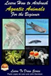 Learn How to Airbrush Aquatic Animals...