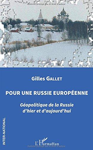 pour-une-russie-europeenne-geopolitique-de-la-russie-dhier-et-daujourdhui