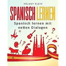 Spanisch Lernen: Spanisch lernen mit netten Dialogen