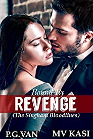 Bound by Revenge: Forced Marriage to an Indian Billionaire
