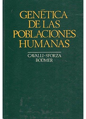GENETICA DE LAS POBLACIONES HUMANAS (GENETICA Y EVOLUCION)