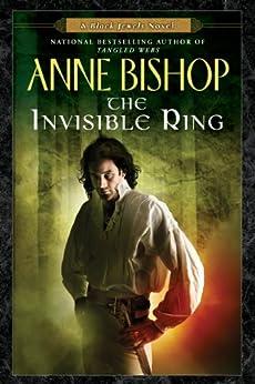 The Invisible Ring (Black Jewels) von [Bishop, Anne]