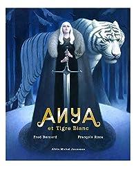 Anya et tigre blanc
