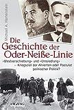 Die Geschichte der Oder-Neisse-Linie: