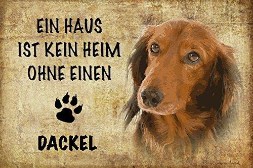 ComCard EIN Haus ist kein heim ohne einen dackel Hund Schild aus Blech, Metal Sign, tin