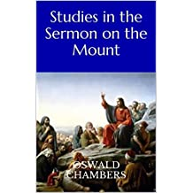 Studies in the Sermon on the Mount (Illustrated)