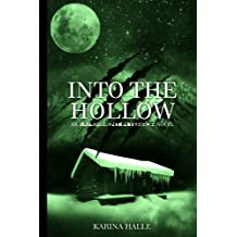 Into the Hollow (Experiment in Terror #6) (English Edition)
