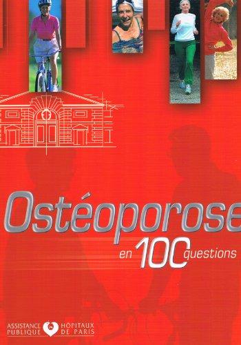 Ostéoporose en 100 questions par Collectif