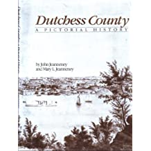 Dutchess County, a pictorial history