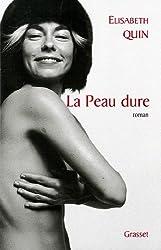 La peau dure (Littérature Française)