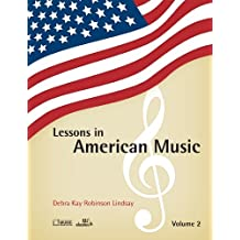 Lessons in American Music, Volume 2