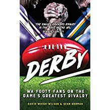 Derby: WA Footy Fans on the Game's Greatest Rivalry
