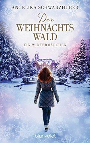 Buchseite und Rezensionen zu 'Der Weihnachtswald: Ein Wintermärchen' von Angelika Schwarzhuber