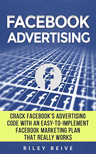 facebook-advertising-crack-the-facebook-ad-code-with-an-easy-to-implement-facebook-marketing-plan-th