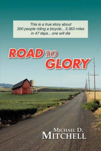 Road to Glory por Michael D Mitchell