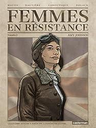 Femmes en résistance, Tome 1 : Amy Johnson