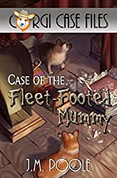 Case of the Fleet-Footed Mummy (Corgi Case Files Book 2) (English Edition)