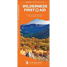 Wilderness First Aid: A Waterproof Pocket Guide to Common Sense Self Care (Pathfinder Outdoor Survival Guide Series)