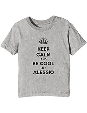 Keep Calm And Be Cool Like Alessio Bambini Unisex Ragazzi Ragazze T-Shirt Maglietta Grigio Maniche Corte Tutti...