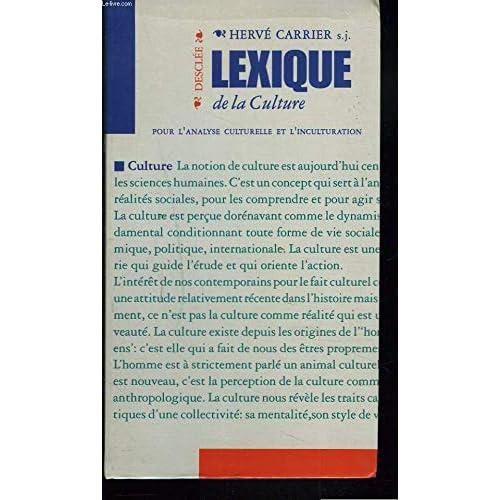 Lexique de la culture pour l'analyse culturelle & l'inculturation