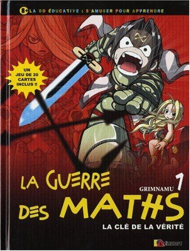 la-guerre-des-maths-tome-1-la-cl-de-la-vrit