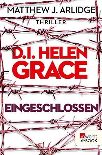 D.I. Helen Grace: Eingeschlossen (Ein Fall für Helen Grace 6) (German Edition)