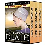 The Shadow of Death - 3-Book Boxed Set Bundle (Amish Identity 2)