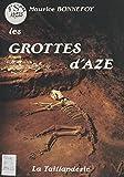 Les Grottes d'Azé (French Edition)
