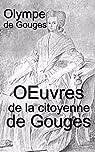Œuvres de la citoyenne de Gouges par Gouges