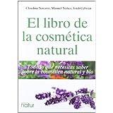 Libro De La Cosmética Natural,El (Proyecto Natur (need))