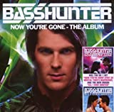 Basshunter: Now You're Gone - The Album (Audio CD)