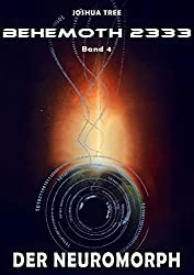 Behemoth 2333 - Band 4: Der Neuromorph