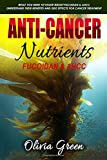 Anti-Cancer Nutrients: Fucoidan & Ahcc: What You Need to Know about Fucoidan & Ahcc. Understand Their Benefits and Side Effects for Cancer Treatment