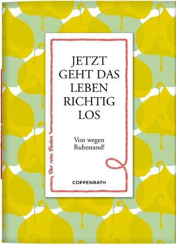 Preisvergleich Produktbild Coppenrath 61093 Der rote Faden No.56: Jetzt geht das Leben richtig los